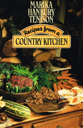 Recipes from a Country Kitchen By Marika Hanbury-Tenison