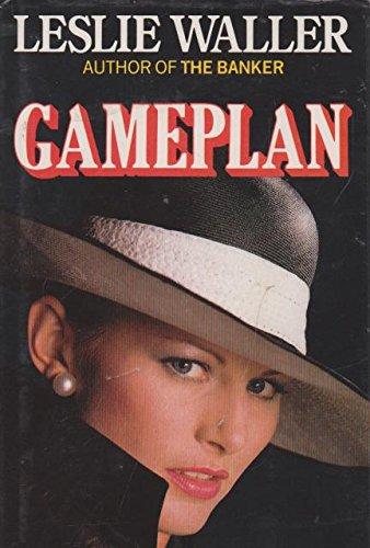 Gameplan By Leslie Waller