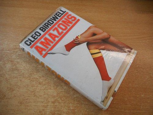 Amazons By Cleo Birdwell
