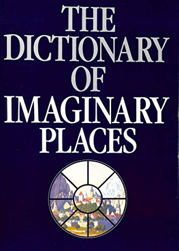 Dictionary of Imaginary Places By Alberto Manguel