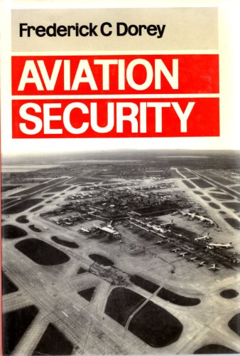 Aviation Security By Frederick C. Dorey