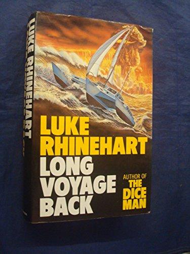 Long Voyage Back By Luke Rhinehart