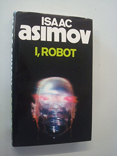 I, Robot (Voyager Classics) By Isaac Asimov