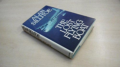 Lost Flying Boat By Alan Sillitoe