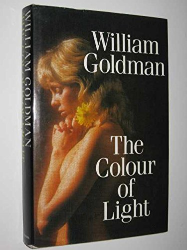 The Colour of Light By William Goldman