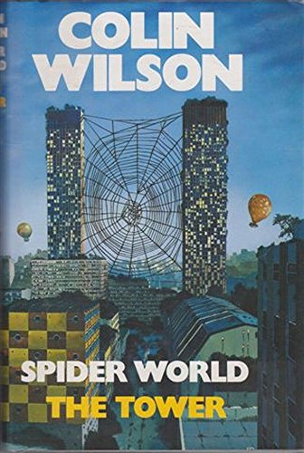The Spider World By Colin Wilson