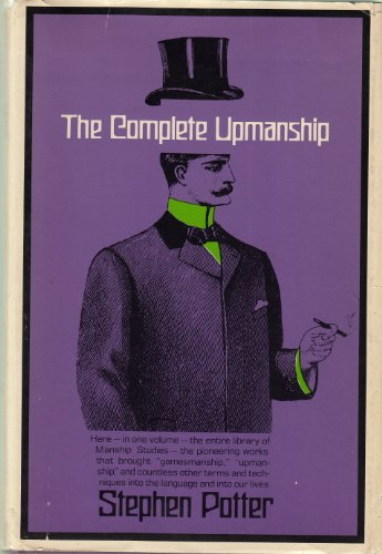 The Complete Upmanship By Stephen Potter