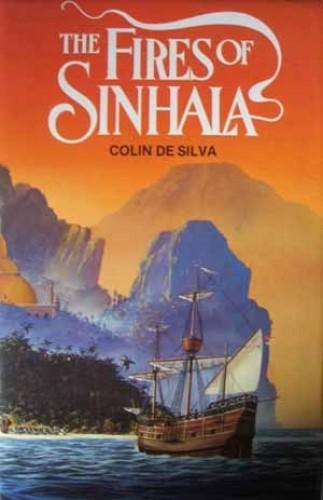 Fires of Sinhala By Colin De Silva