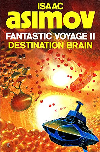 Destination Brain By Isaac Asimov