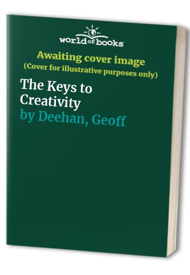 The Keys to Creativity By Peter Evans