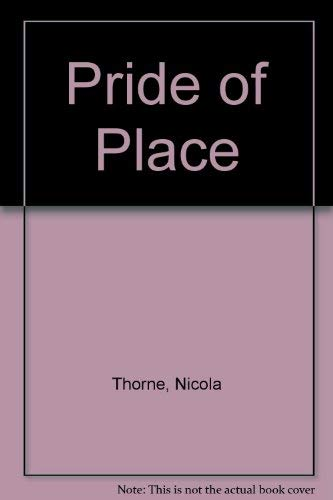 Pride of Place By Nicola Thorne