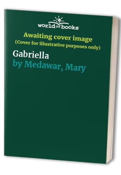 Gabriella By Mary Medawar