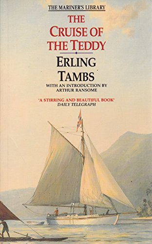 """The Cruise of the """"Teddy"""" (The mariner's library) By Erling Tambs"""