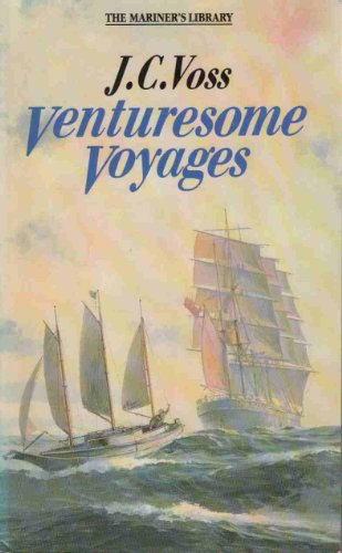 Venturesome Voyages By J.C. Voss