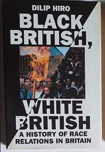 Black British, White British By Dilip Hiro