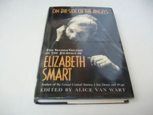 On the Side of the Angels By Elizabeth Smart