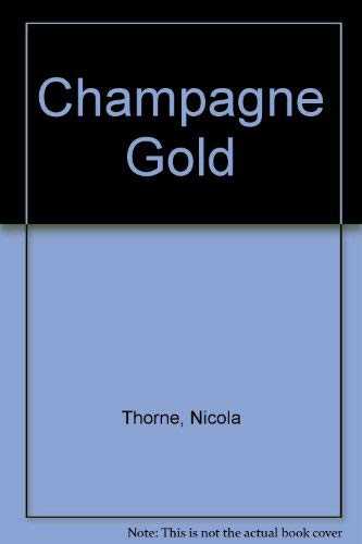 Champagne Gold By Nicola Thorne