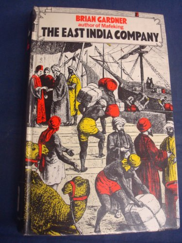 East India Company By Brian Gardner