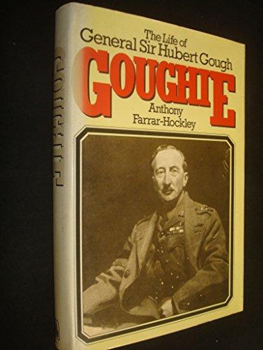 Goughie By Anthony Farrar-Hockley