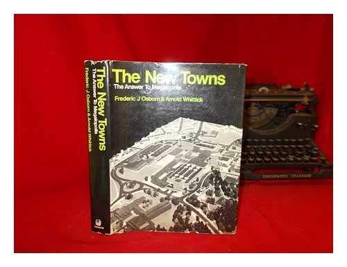 New Towns By Sir Frederic Osborn