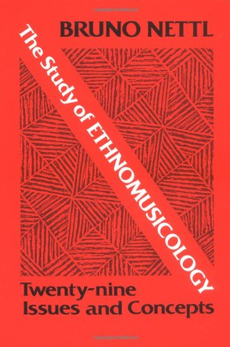 Study of Ethnomusicology By Bruno Nettl