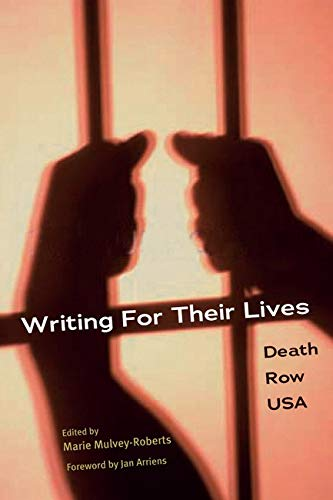 WRITING FOR THEIR LIVES By Edited by Marie Mulvey-Roberts