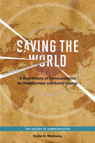 Saving the World By Emile G. McAnany