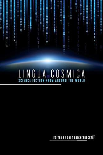 Lingua Cosmica By Dale Knickerbocker