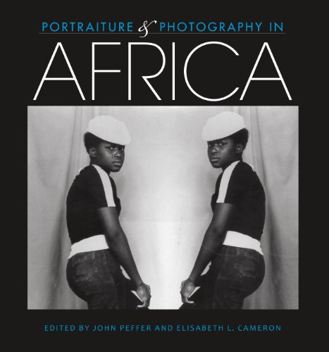 Portraiture and Photography in Africa By John Peffer