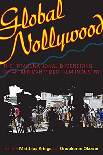 Global Nollywood By Matthias Krings