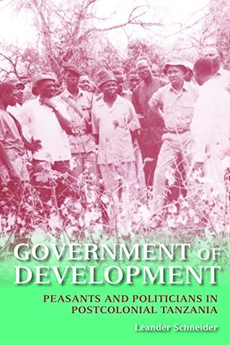 Government of Development By Leander Schneider