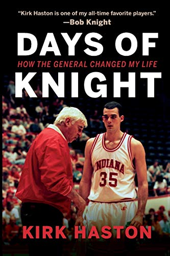 Days of Knight By Kirk Haston