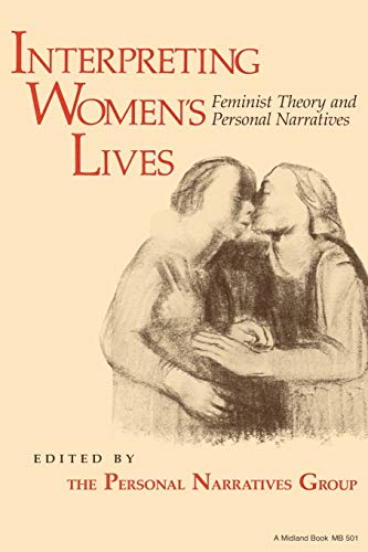Interpreting Women's Lives By Personal Narratives Group