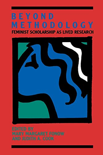 Beyond Methodology By Edited by Mary Margaret Fonow