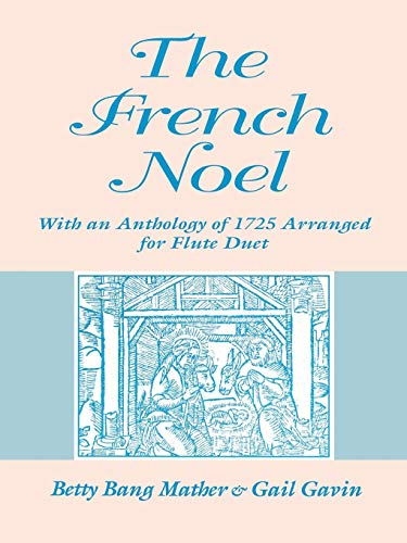 The French Noel By Betty Bang Mather