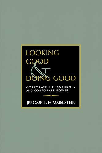 Looking Good and Doing Good By Jerome L. Himmelstein