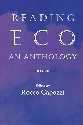 Reading Eco By Edited by Rocco Capozzi