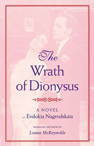 The Wrath of Dionysus By Evdokia Nagrodskaia