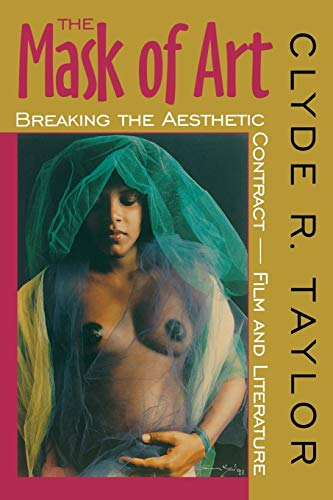 The Mask of Art By Clyde R. Taylor