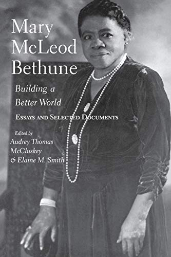 Mary McLeod Bethune By Audrey Thomas McCluskey