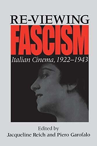 Re-viewing Fascism By Jacqueline Reich