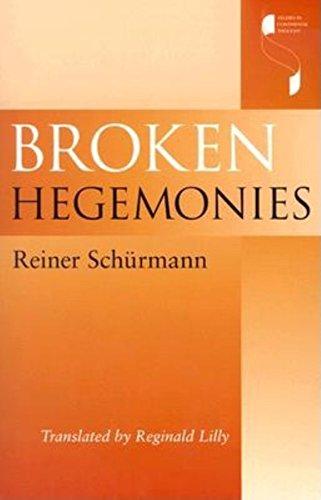 Broken Hegemonies By Reiner Schurmann