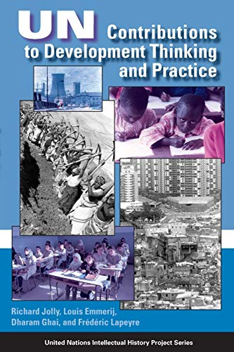 UN Contributions to Development Thinking and Practice By Richard Jolly