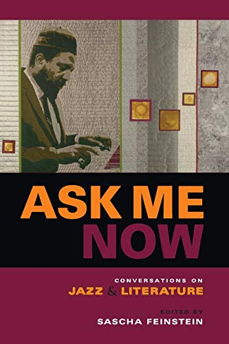 Ask Me Now By Edited by Sascha Feinstein