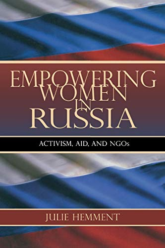 Empowering Women in Russia By Julie Hemment