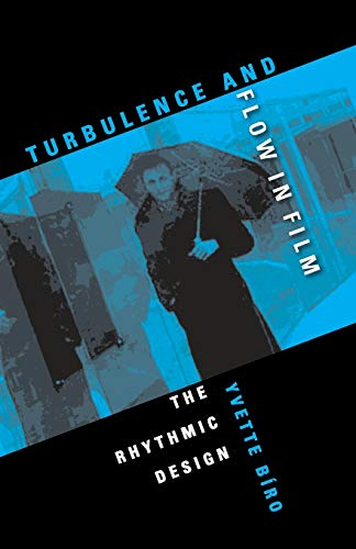 Turbulence and Flow in Film By Yvette Biro