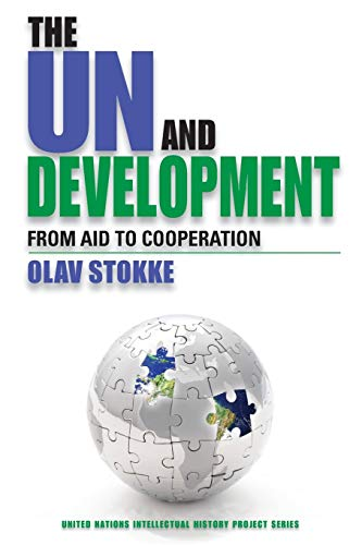 The UN and Development By Olav Stokke