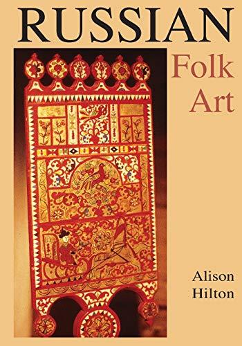 Russian Folk Art By Alison Hilton