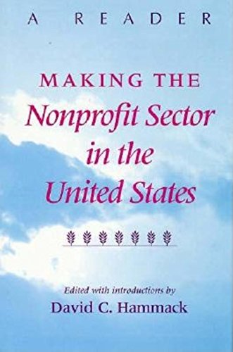 Making the Nonprofit Sector in the United States By D.C. Hammack