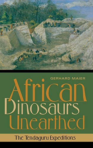 African Dinosaurs Unearthed By Gerhard Maier